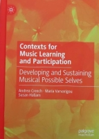 Contexts for Music Learning and Participation Developing and Sustaining Musical Possible Selves